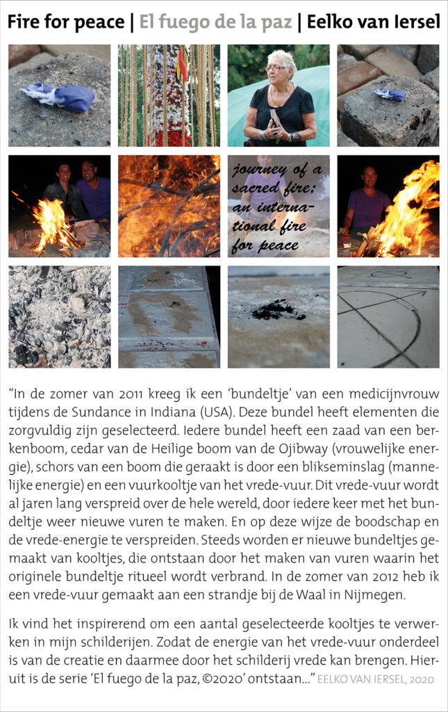 Schilderijen El fuego de la paz 2020 van Eelko van Iersel olieverf en zand op doek vredeskooltjes vrede schilderij sjamanisme sundance spiritueel as vuur passie oker grijs grond himalaya lakota indiaan native america